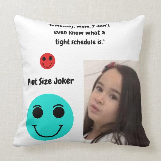 Pint Size Joker: Mom And Her Tight Schedule Throw Pillow
