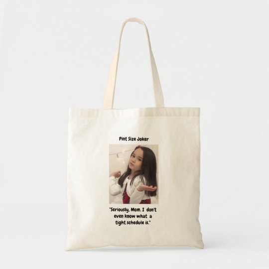 Pint Size Joker: Mom And Her Tight Schedule Tote Bag