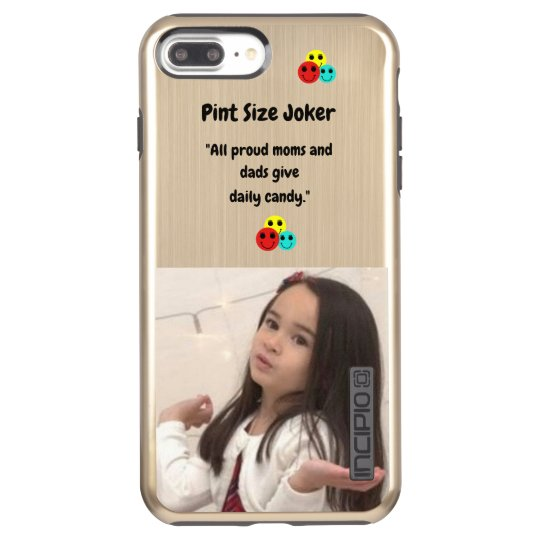 Pint Size Joker: Proud Moms and Dads And Candy Incipio DualPro Shine iPhone 8 Plus/7 Plus Case
