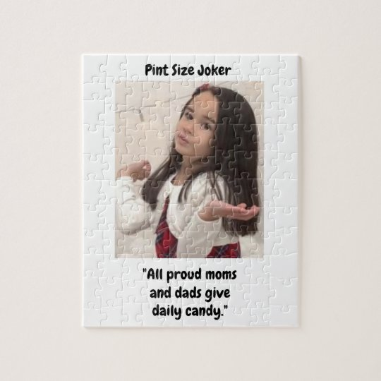 Pint Size Joker: Proud Moms and Dads And Candy Jigsaw Puzzle