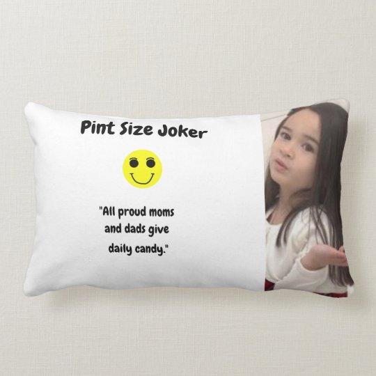 Pint Size Joker: Proud Moms and Dads And Candy Lumbar Pillow
