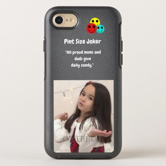 Pint Size Joker: Proud Moms and Dads And Candy OtterBox Symmetry iPhone 8/7 Case