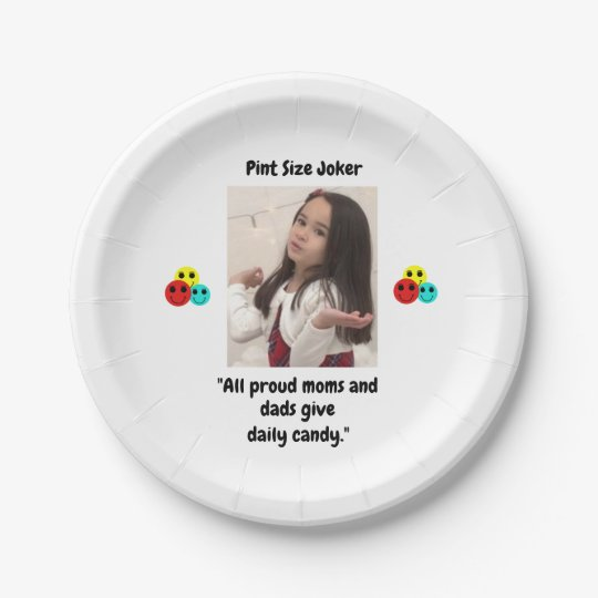 Pint Size Joker: Proud Moms and Dads And Candy Paper Plate