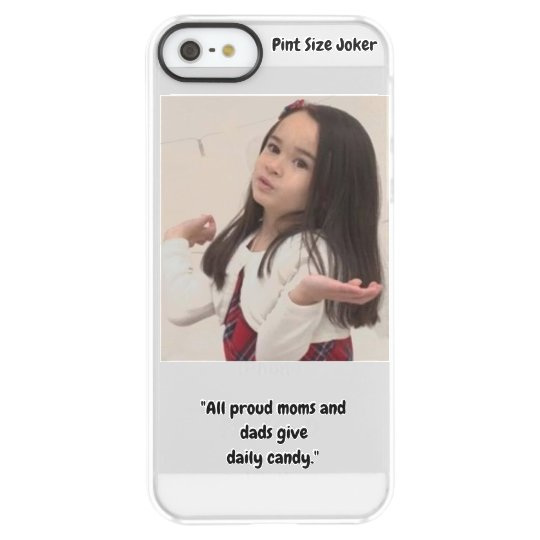 Pint Size Joker: Proud Moms and Dads And Candy Permafrost® iPhone SE/5/5s Case
