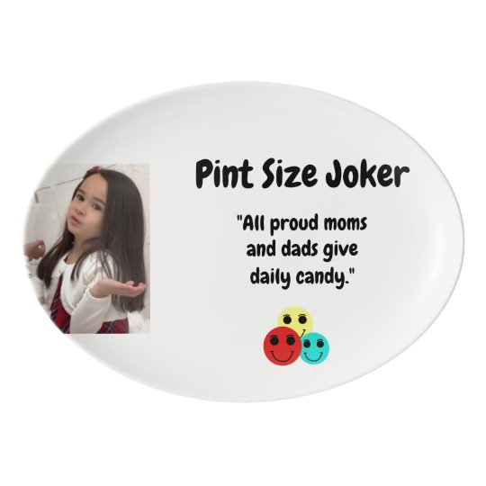 Pint Size Joker: Proud Moms and Dads And Candy Porcelain Serving Platter