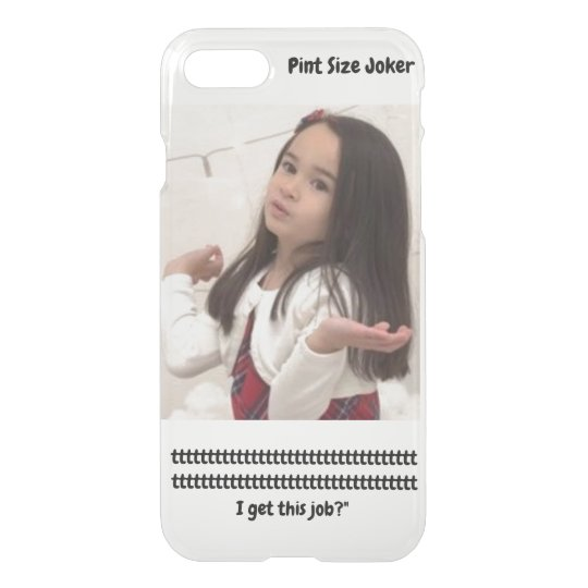 Pint Size Joker: Santa Claus Works 1 Day a Year iPhone 8/7 Case