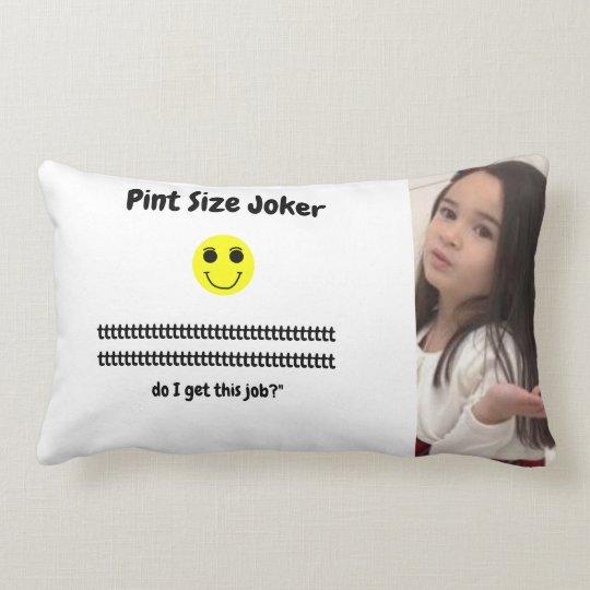 Pint Size Joker: Santa Claus Works 1 Day a Year Lumbar Pillow