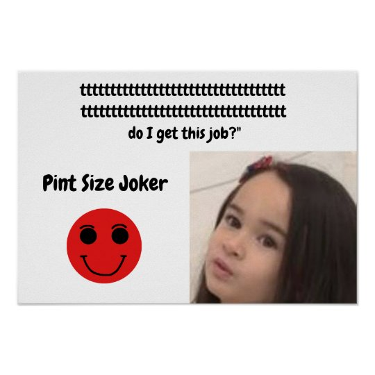 Pint Size Joker: Santa Claus Works 1 Day a Year Poster