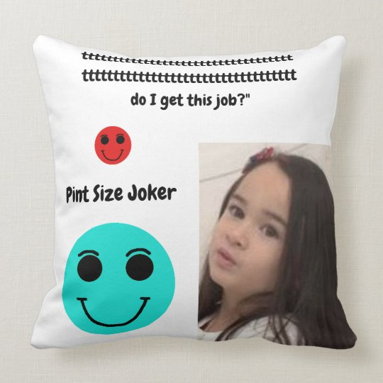Pint Size Joker: Santa Claus Works 1 Day a Year Throw Pillow