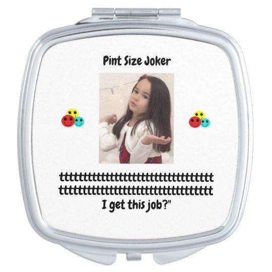 Pint Size Joker: Santa Claus Works 1 Day a Year Vanity Mirror