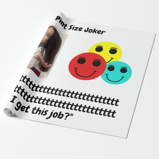 Pint Size Joker: Santa Claus Works 1 Day a Year Wrapping Paper