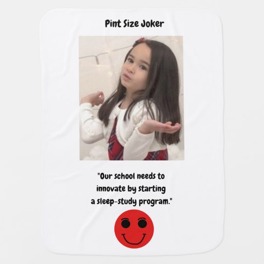 Pint Size Joker: School Sleep-Study Program Baby Blanket