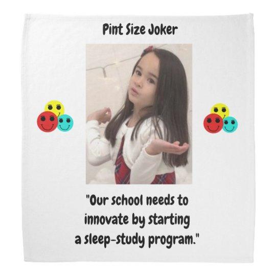 Pint Size Joker: School Sleep-Study Program Bandana