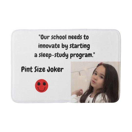 Pint Size Joker: School Sleep-Study Program Bath Mat