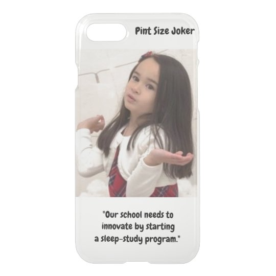 Pint Size Joker: School Sleep-Study Program iPhone 8/7 Case