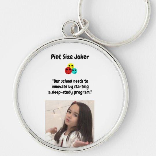 Pint Size Joker: School Sleep-Study Program Keychain