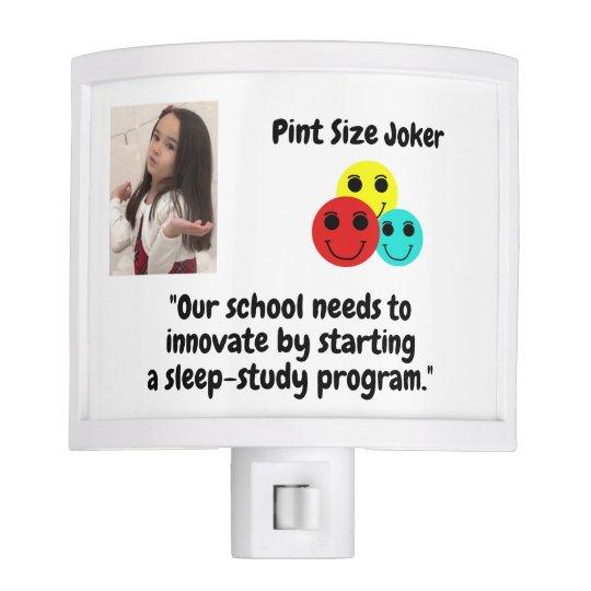Pint Size Joker: School Sleep-Study Program Nite Light