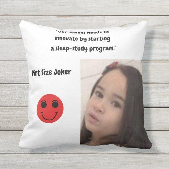 Pint Size Joker: School Sleep-Study Program Outdoor Pillow