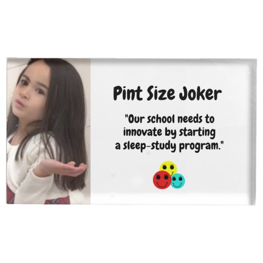 Pint Size Joker: School Sleep-Study Program Place Card Holder