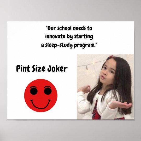 Pint Size Joker: School Sleep-Study Program Poster