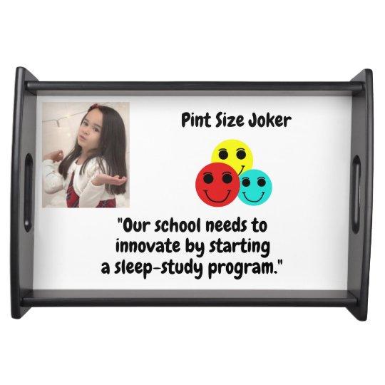 Pint Size Joker: School Sleep-Study Program Serving Tray
