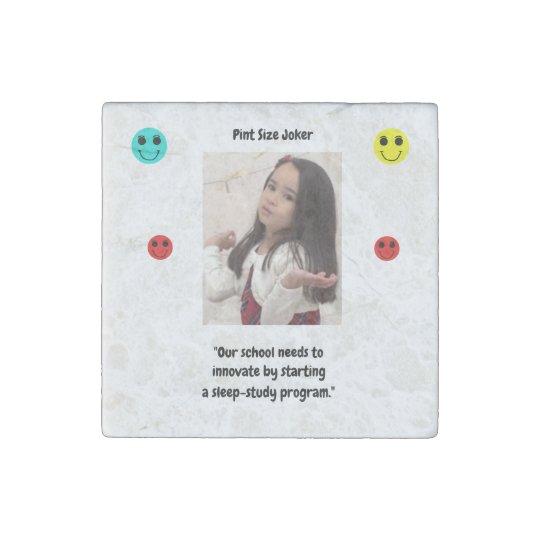 Pint Size Joker: School Sleep-Study Program Stone Magnets