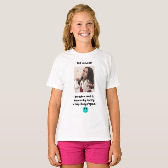 Pint Size Joker: School Sleep-Study Program T-Shirt