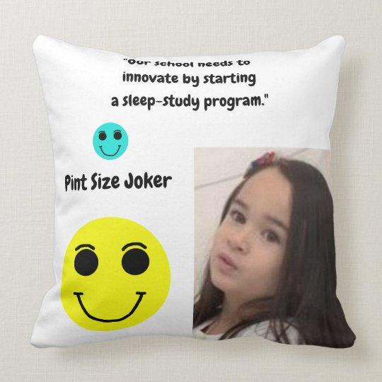 Pint Size Joker: School Sleep-Study Program Throw Pillow