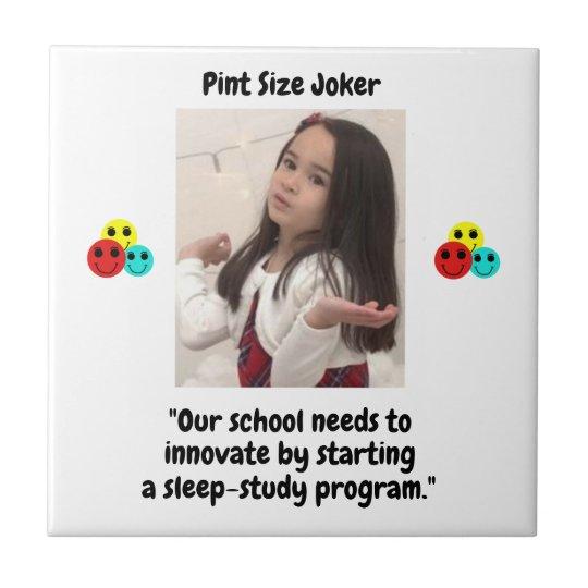 Pint Size Joker: School Sleep-Study Program Tile