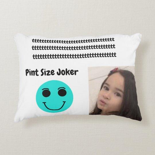 Pint Size Joker: Take Care Of My Allowance Accent Pillow