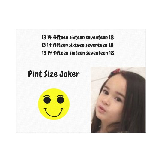 Pint Size Joker: Take Care Of My Allowance Canvas Print