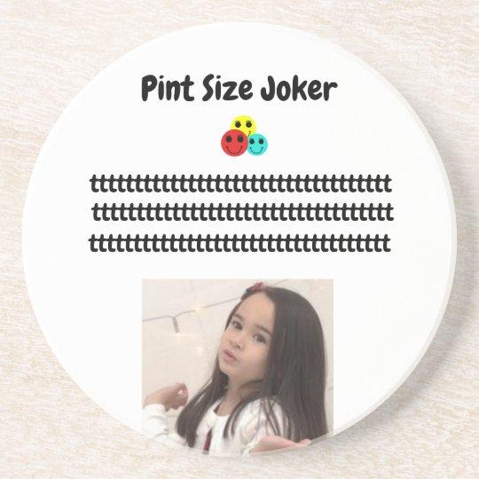 Pint Size Joker: Take Care Of My Allowance Coaster