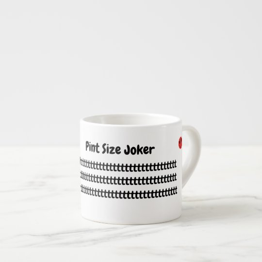 Pint Size Joker: Take Care Of My Allowance Espresso Cup
