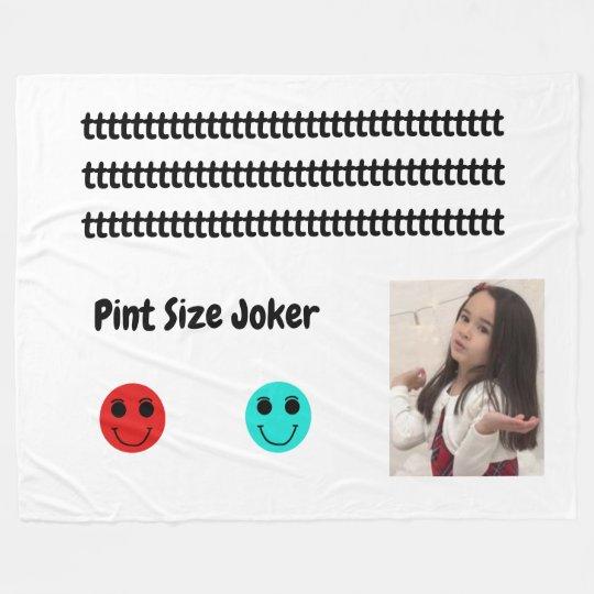 Pint Size Joker: Take Care Of My Allowance Fleece Blanket