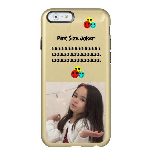 Pint Size Joker: Take Care Of My Allowance Incipio Feather® Shine iPhone 6 Case