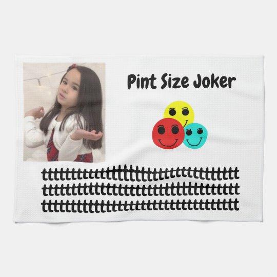 Pint Size Joker: Take Care Of My Allowance Kitchen Towel