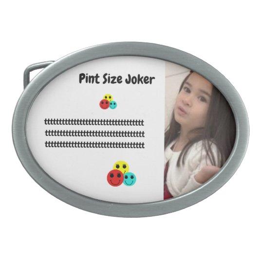 Pint Size Joker: Take Care Of My Allowance Oval Belt Buckle