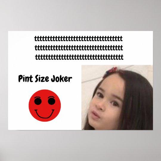 Pint Size Joker: Take Care Of My Allowance Poster