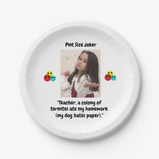 Pint Size Joker: Termites, Dogs, And Homework Paper Plate