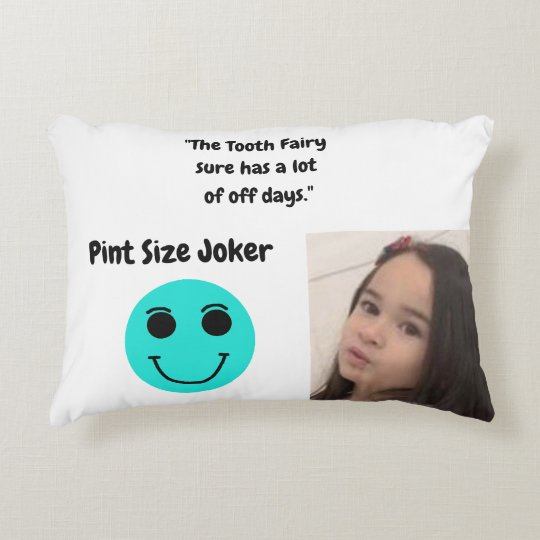 Pint Size Joker: Tooth Fairy And Off Days Accent Pillow