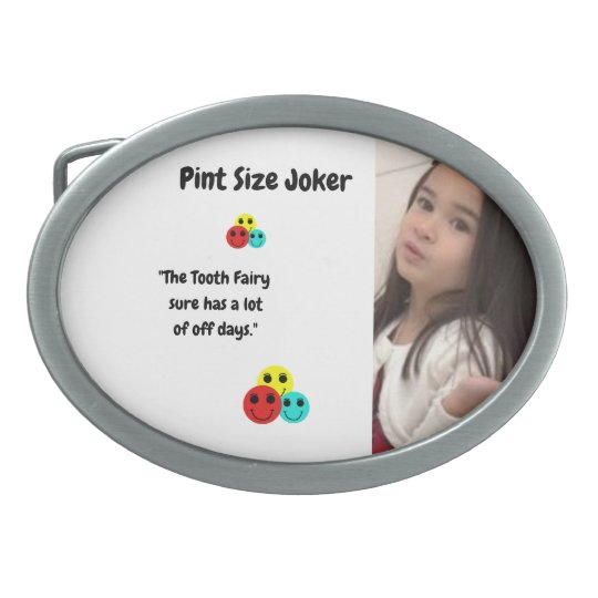 Pint Size Joker: Tooth Fairy And Off Days Belt Buckle