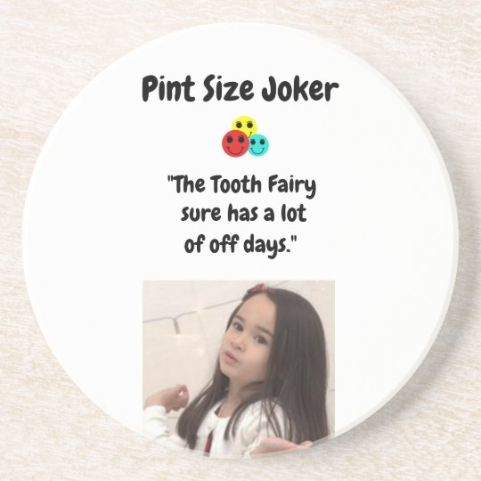Pint Size Joker: Tooth Fairy And Off Days Coaster