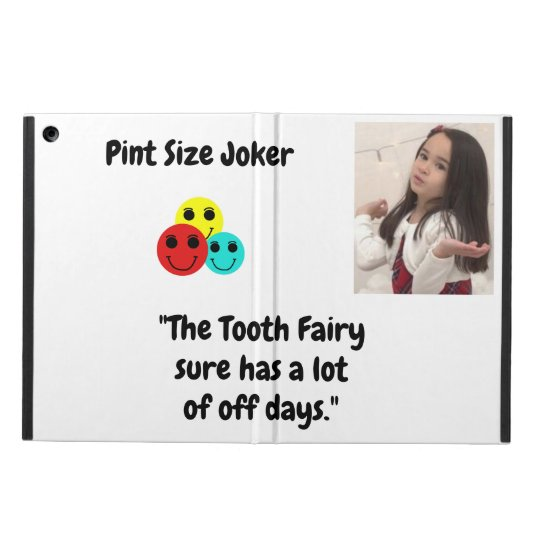 Pint Size Joker: Tooth Fairy And Off Days Cover For iPad Air