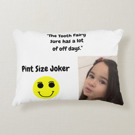 Pint Size Joker: Tooth Fairy And Off Days Decorative Pillow