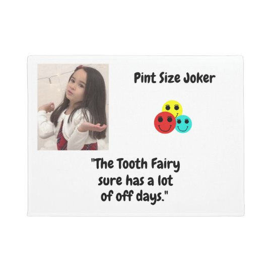 Pint Size Joker: Tooth Fairy And Off Days Doormat
