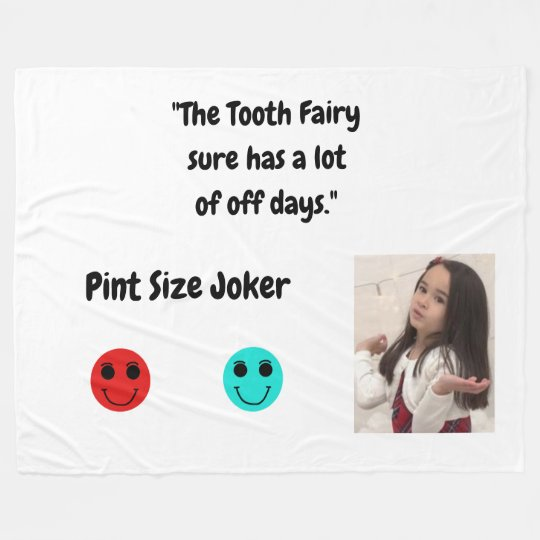 Pint Size Joker: Tooth Fairy And Off Days Fleece Blanket