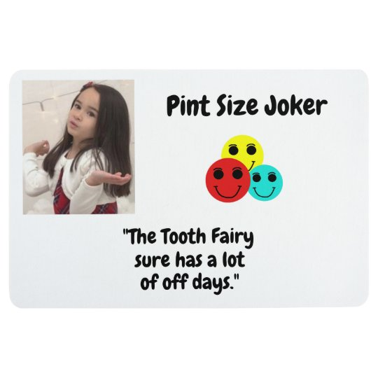 Pint Size Joker: Tooth Fairy And Off Days Floor Mat