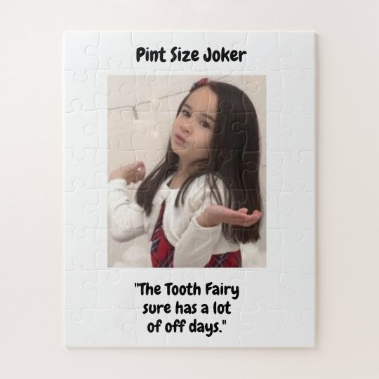Pint Size Joker: Tooth Fairy And Off Days Jigsaw Puzzle