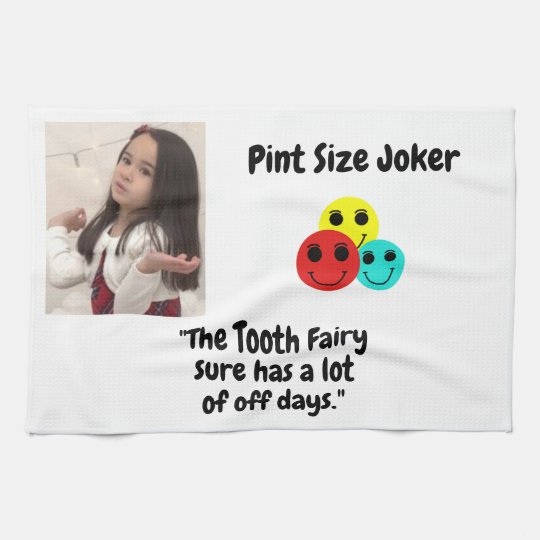 Pint Size Joker: Tooth Fairy And Off Days Kitchen Towel