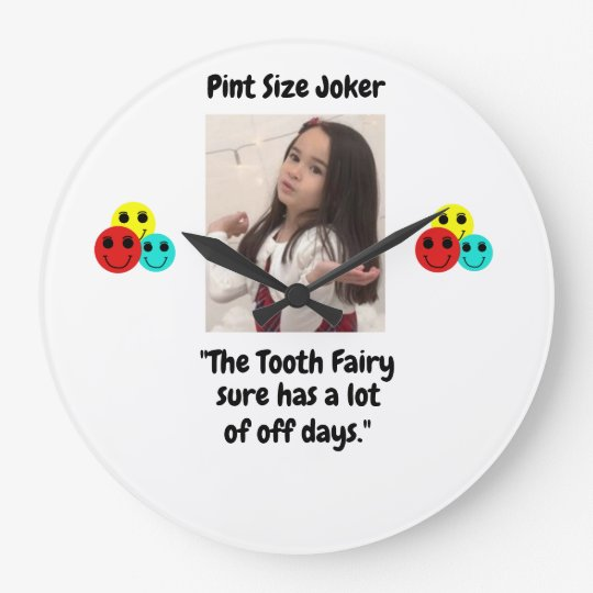 Pint Size Joker: Tooth Fairy And Off Days Large Clock